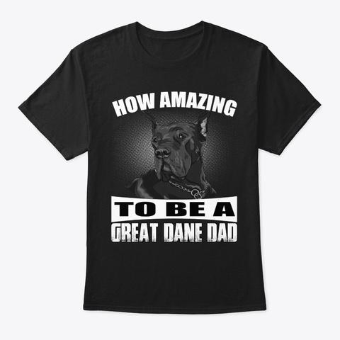 Proud Great Dane   Dad Black T-Shirt Front