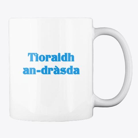 Scottish Gaelic Language Mug White T-Shirt Back