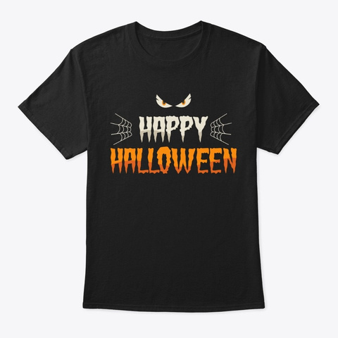 Happy Halloween! Black T-Shirt Front