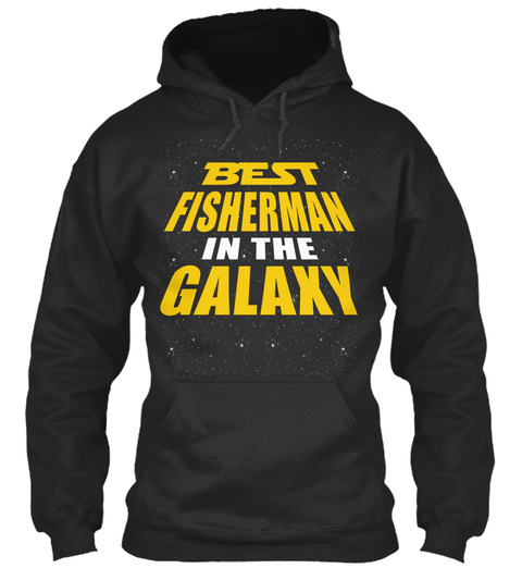 Best Fisherman In The Galaxy Jet Black T-Shirt Front