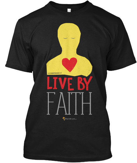 Live By Faith Black T-Shirt Front