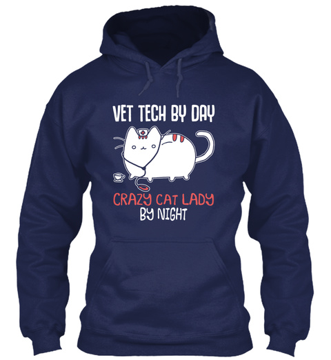 Vet Tech By Day Crazy Cat Lady By Night Navy Sweatshirt Front