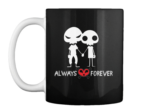 Always Love Forever Black Mug Front