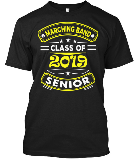 Marching Band Class Of 2019 Senior Black T-Shirt Front
