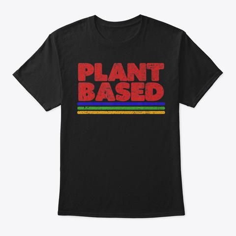 Plant Based Shirt, Retro T Shirt For Vega Black T-Shirt Front