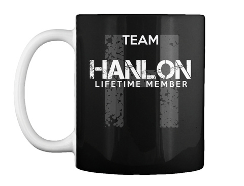 Mug   Team Hanlon Lifetime Member Black T-Shirt Front