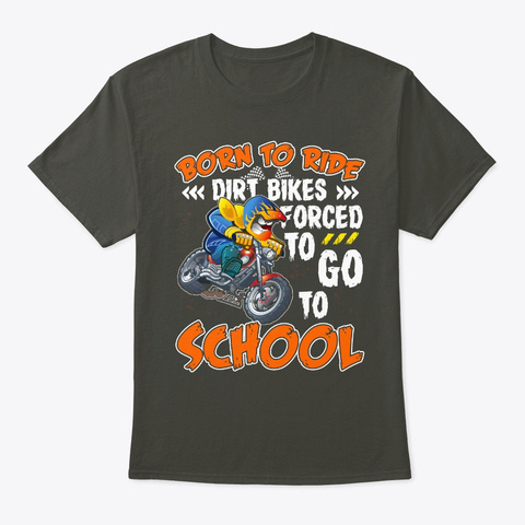Born To Ride Dirt Bikes Rider Kid T Shirt Smoke Gray T-Shirt Front