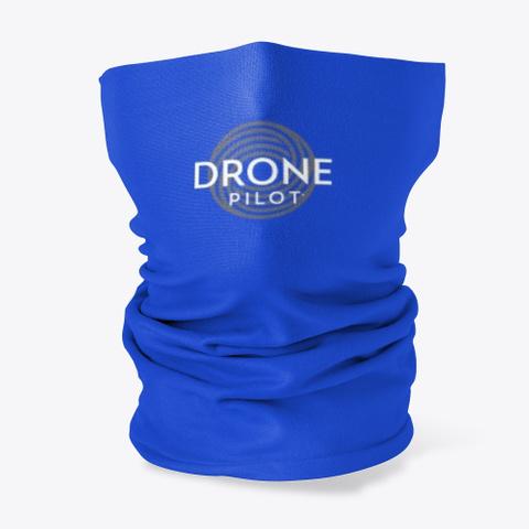 Drone Pilot Neck Gaiter Unisex Royal Blue T-Shirt Front