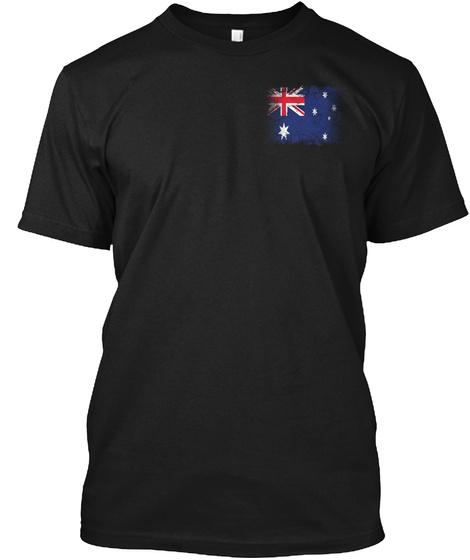 Australia Forever Runs Through My Veins Black T-Shirt Front