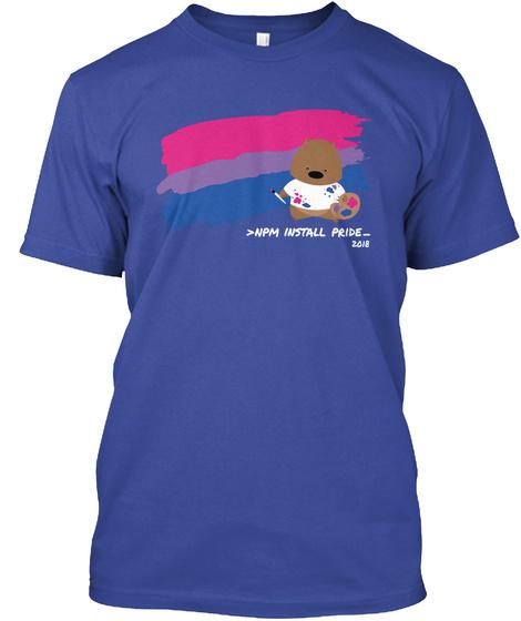 <Npm Install Pride  2018 Deep Royal T-Shirt Front