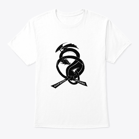 Keep Being Awesome Black Belt White T-Shirt Front