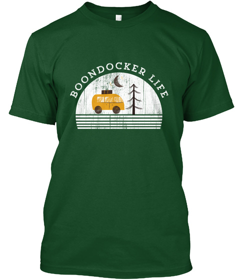 Boondocker Life Boondocking Camping Deep Forest T-Shirt Front