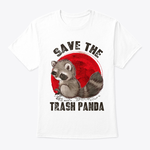Racoon Save The Trash Pandas Sunset White T-Shirt Front