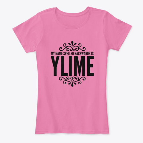 Emily Spelled Backwards True Pink T-Shirt Front