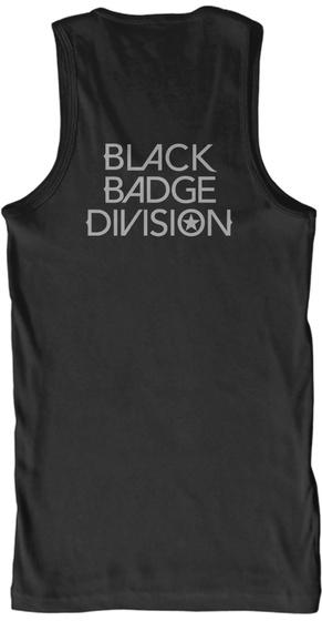 Black Badge Division Black Tank Top Back