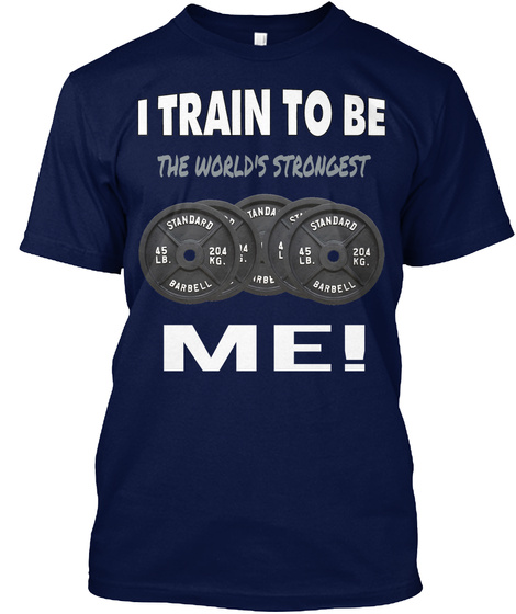 The World's Strongest Me! Navy T-Shirt Front