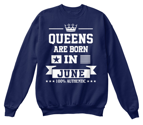 Queens Are Born In June 100% Authentic Navy  T-Shirt Front