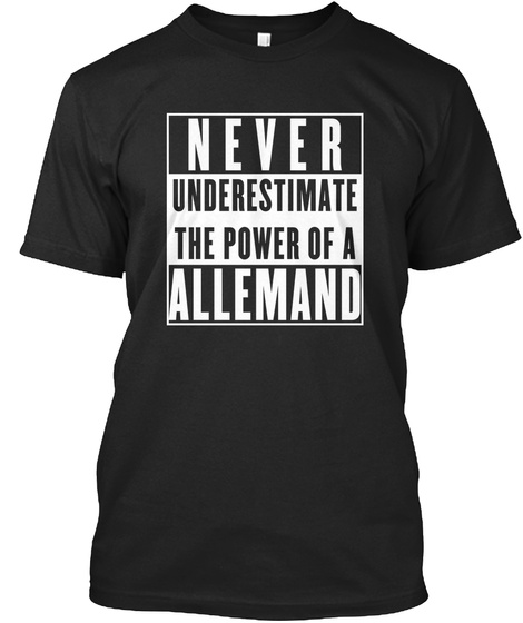 Allemand This Is My Power. Black T-Shirt Front
