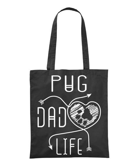 Pug Dad Life Black T-Shirt Front