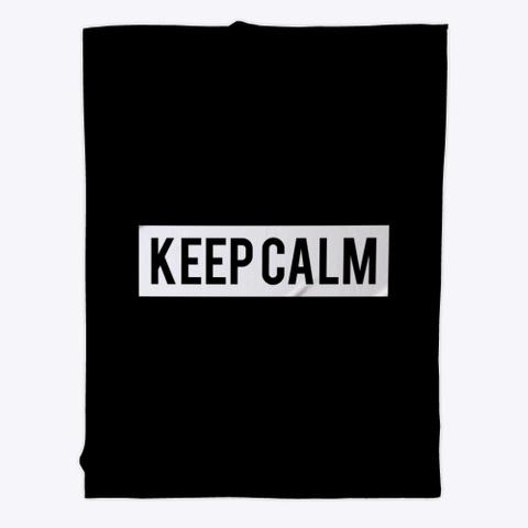 Fleece Blanket: Keep Calm Black T-Shirt Front