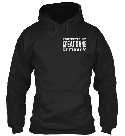 Protected By Great Dane Security Black T-Shirt Front