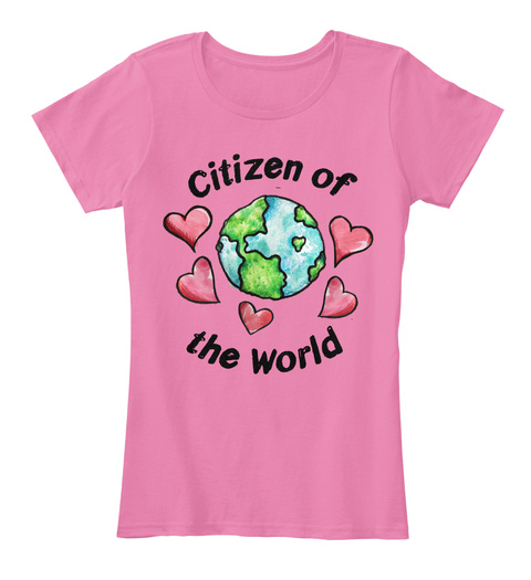 Citizen Of The World True Pink Women's T-Shirt Front