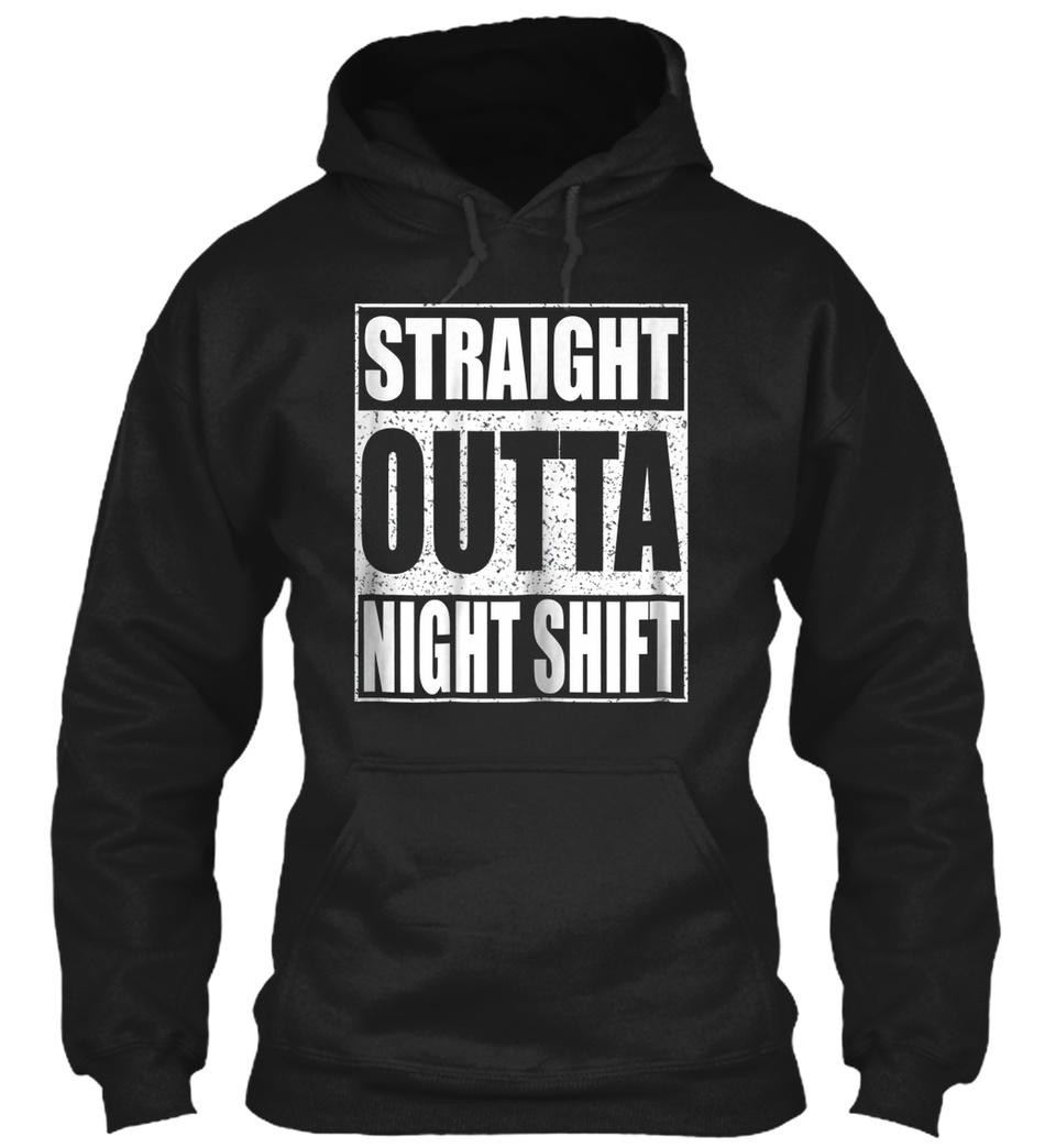 MENS STRAIGHT OUTTA NIGHT SHIFT T-SHIRT