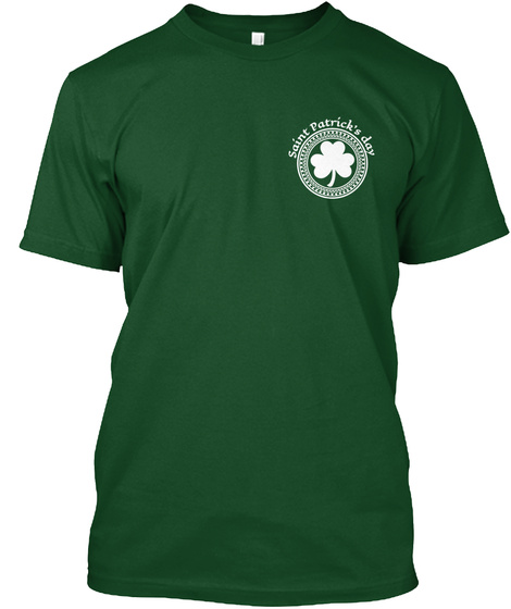 St. Patrick's Day Toast 2 Deep Forest T-Shirt Front