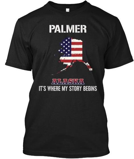 Palmer Ak   Story Begins Black T-Shirt Front