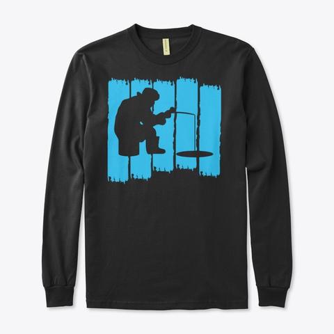 Best Ice Fishing Shirt Black T-Shirt Front