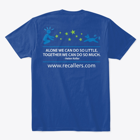 Recallers Hoodies, Tees And Mugs Deep Royal T-Shirt Back