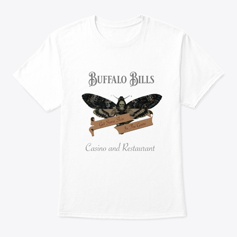 Buffalo Bill's Casino And Resturant White T-Shirt Front
