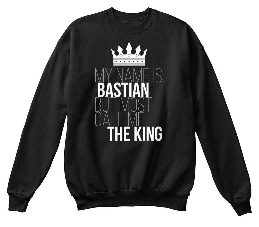 Appelez Sweat shirt unisexe le roi moi standard Bastian Soft aqSwZZ