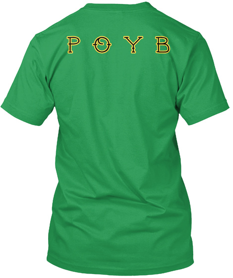 P O Y B Kelly Green T-Shirt Back