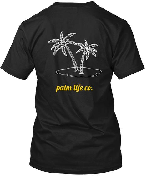 Palm Life Co. Black T-Shirt Back