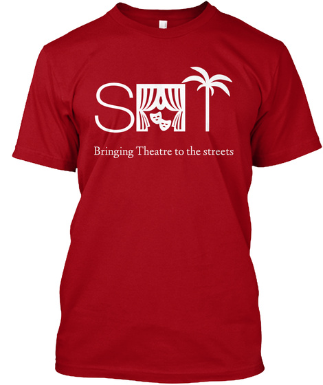 Sat Bringing Theatre To Streets Deep Red T-Shirt Front