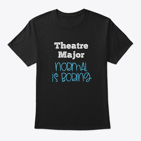 [Theatre] Theatre Major   Normal Black T-Shirt Front