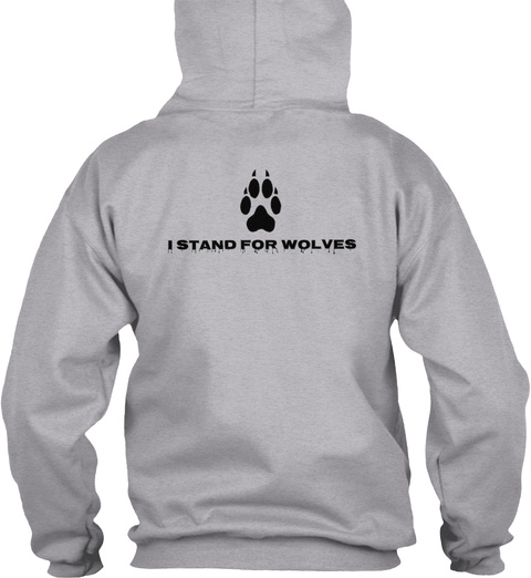 I Stand For Wolves Sport Grey Sweatshirt Back