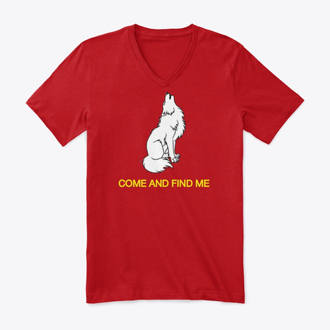 Wolf T Shirt   Come Find Me Red T-Shirt Front