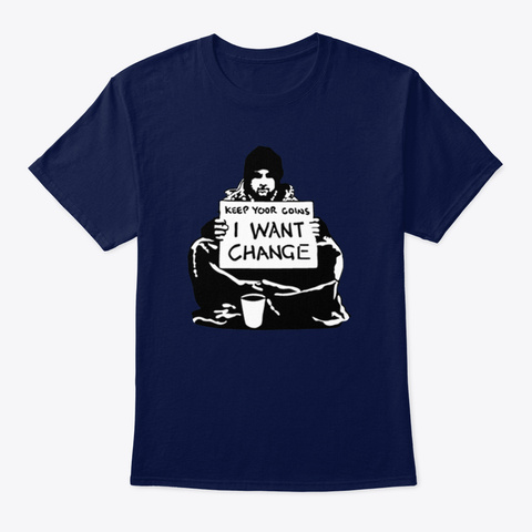 Banksy Keep Your Coins I Want Change Navy T-Shirt Front