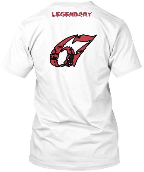 67 Legendary White T-Shirt Back