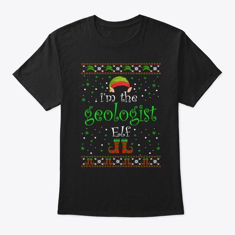 Geologist Elf Gift Ugly Christmas Black T-Shirt Front