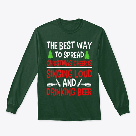 Christmas Cheer Drinking Beer Funny Xmas Forest Green T-Shirt Front