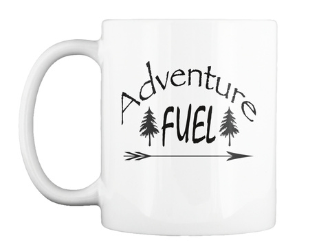 Adventure Fuel White Mug Front