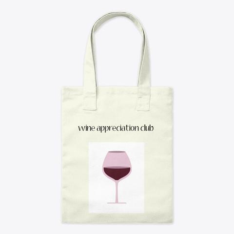 Wine Appreciation Club Natural T-Shirt Front