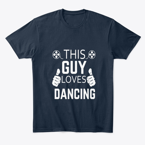 This Guy Loves Daning New Navy T-Shirt Front