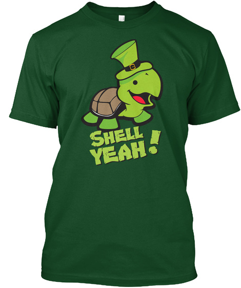 St. Patrick's Shirt Shell Yeah Turtle Deep Forest T-Shirt Front