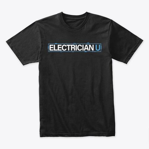 Black Electrician U T Shirt Black T-Shirt Front