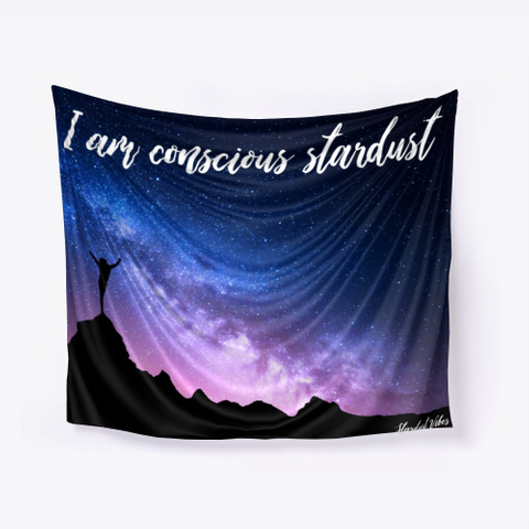 I Am Conscious Stardust Wall Tapestry Black T-Shirt Front