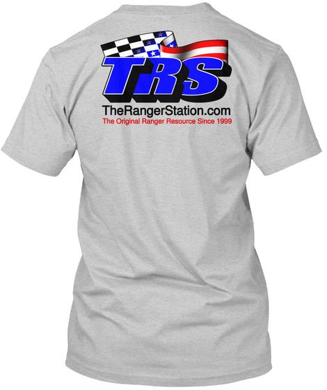 Trs The Ranger Station.Com The Original Ranger Resource Since 1999 Light Steel T-Shirt Back